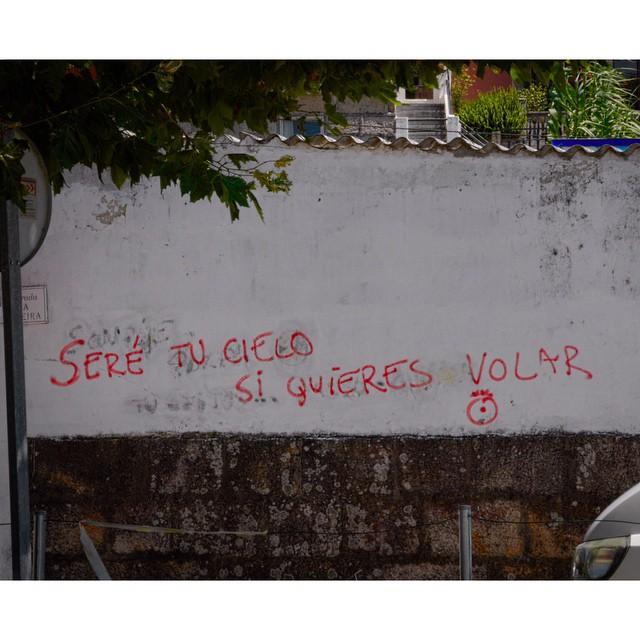 Frases en las paredes #Moaña #Galicia #instagram